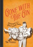 Gone with the Gin (eBook, ePUB)
