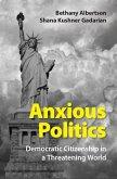 Anxious Politics (eBook, ePUB)