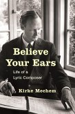 Believe Your Ears (eBook, ePUB)