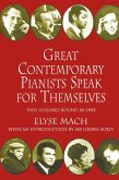 Great Contemporary Pianists Speak for Themselves (eBook, ePUB)