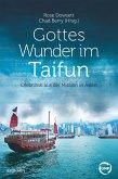 Gottes Wunder im Taifun (eBook, ePUB)