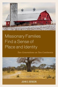 Missionary Families Find a Sense of Place and Identity (eBook, ePUB) - Benson, John S.