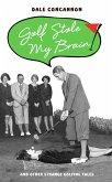 Golf Stole My Brain - And Other Strange Golfing Tales (eBook, ePUB)