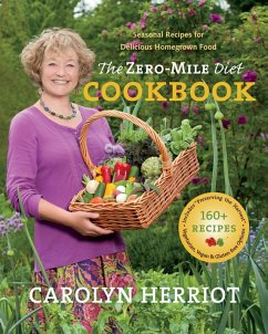 The Zero-Mile Diet Cookbook (eBook, ePUB) - Herriot, Carolyn