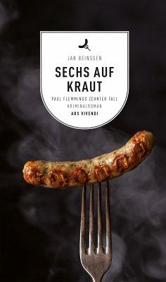 Sechs auf Kraut / Paul Flemming Bd.10 (eBook, ePUB) - Beinßen, Jan