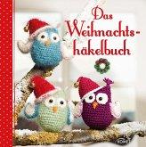 Das Weihnachtshäkelbuch (eBook, ePUB)