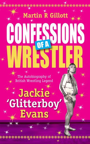 Confessions of a Wrestler (eBook, ePUB)