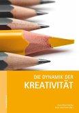 Die Dynamik der Kreativität (eBook, ePUB)