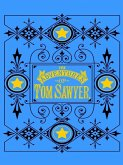 Adventures of Tom Sawyer (eBook, ePUB)