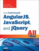 AngularJS, JavaScript, and jQuery All in One, Sams Teach Yourself (eBook, PDF)