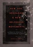 New Age, Neopagan, and New Religious Movements (eBook, ePUB)