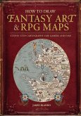 How to Draw Fantasy Art and RPG Maps (eBook, ePUB)