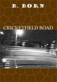 Cricketfield Road (eBook, ePUB)