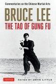 Bruce Lee The Tao of Gung Fu (eBook, ePUB)
