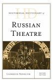 Historical Dictionary of Russian Theatre (eBook, ePUB)