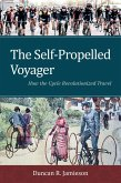 The Self-Propelled Voyager (eBook, ePUB)