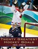 Twenty Greatest Hockey Goals (eBook, ePUB)