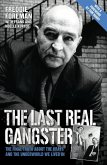 The Last Real Gangster - The Final Truth About The Krays And The Underworld We Lived In (eBook, ePUB)