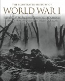 The Illustrated History of World War I (eBook, ePUB)