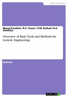 Overview of Basic Tools and Methods for Genetic Engineering