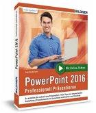 PowerPoint 2016 - Professionell Präsentieren