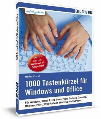1000 Tastenkürzel für Windows und Office - Fischl, Marion