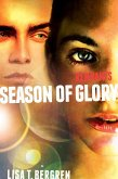 Remnants: Season of Glory (eBook, ePUB)