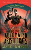The Rise of the Automated Aristocrats (eBook, ePUB)