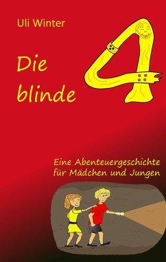 Die blinde Vier