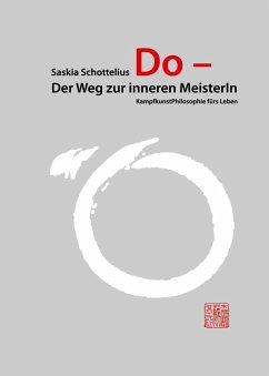 Do ? Der Weg zur inneren MeisterIn (eBook, ePUB)