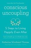 Conscious Uncoupling (eBook, ePUB)
