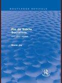 Fin de Siècle Socialism and Other Essays (Routledge Revivals) (eBook, PDF)