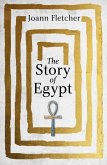The Story of Egypt (eBook, ePUB)