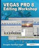 Vegas Pro 8 Editing Workshop (eBook, PDF)