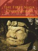 The First Maya Civilization (eBook, PDF)