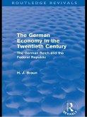 The German Economy in the Twentieth Century (Routledge Revivals) (eBook, PDF)