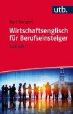 Wirtschaftsenglisch für Berufseinsteiger (eBook, ePUB)
