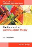 The Handbook of Criminological Theory (eBook, PDF)