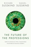 The Future of the Professions (eBook, ePUB)