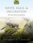 Nests, Eggs, and Incubation (eBook, PDF)