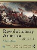 Revolutionary America, 1763-1815 (eBook, PDF)