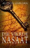Die Vierde Nasaat (eBook, ePUB)