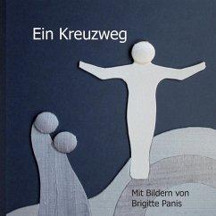 Ein Kreuzweg (eBook, ePUB)