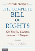 The Complete Bill of Rights (eBook, ePUB)