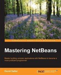 Mastering NetBeans (eBook, ePUB)
