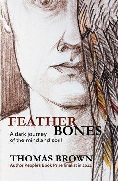 Featherbones (eBook, ePUB) - Brown, Thomas