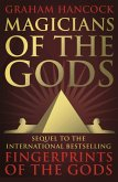Magicians of the Gods (eBook, ePUB)