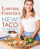 Lorena Garcia's New Taco Classics (eBook, ePUB)