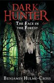 The Face in the Forest (Dark Hunter 10) (eBook, ePUB)