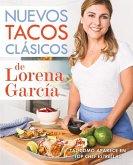 Nuevos tacos clásicos de Lorena García (eBook, ePUB)